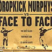 Play & Download Split EP by Face to Face / Dropkick Murphys | Napster