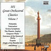 Play & Download 101 Great Orchestral Classics Vol. 7 by Various Artists | Napster