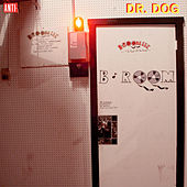 Play & Download B-Room by Dr. Dog | Napster