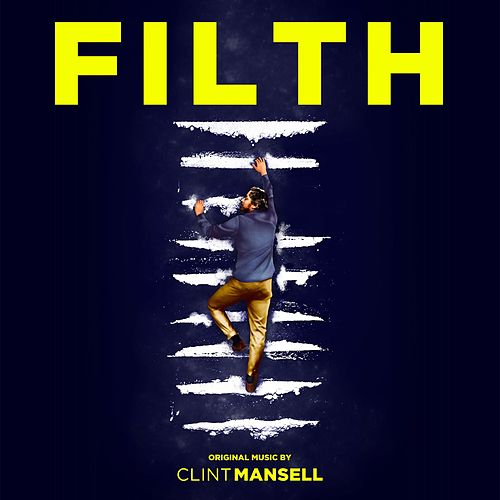 Play & Download Filth by Clint Mansell | Napster