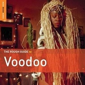 Rough Guide To Voodoo by Various Artists