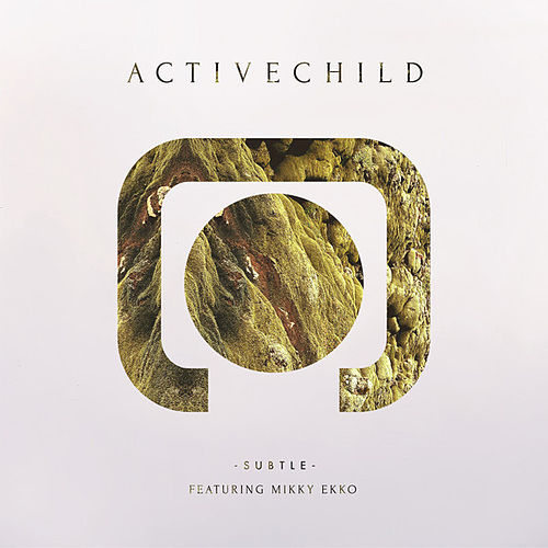 Play & Download Subtle (feat. Mikky Ekko) - Single by Active Child | Napster