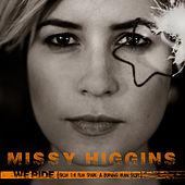 Play & Download We Ride by Missy Higgins | Napster