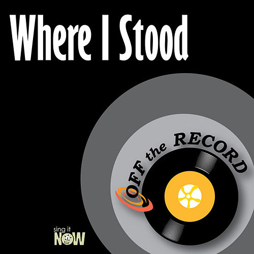 Play & Download Where I Stood by Off the Record | Napster