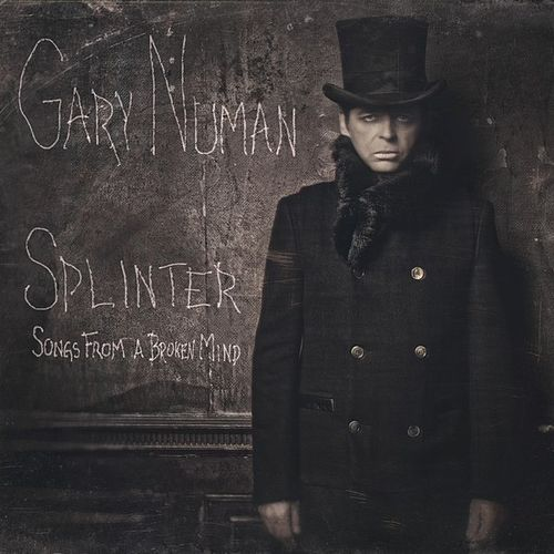Splinter (Songs from a Broken Mind) [Deluxe Version] by Gary Numan