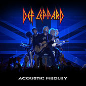 Play & Download Acoustic Medley 2012: Where Does Love Go When It Dies / Now / When Love and Hate Collide / Have You Ever Needed Someone So Bad / Two Steps Behind (Live) - Single by Def Leppard | Napster