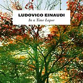 Play & Download Ludovico Einaudi: In a time lapse by Ludovico Einaudi | Napster