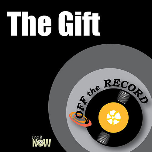Play & Download The Gift by Off the Record | Napster