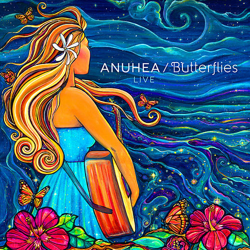 Play & Download Butterflies (Live) by Anuhea | Napster