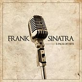 Play & Download 6 Pack of Hits by Frank Sinatra | Napster
