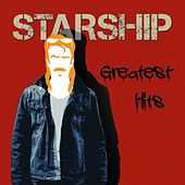 Starship Greatest Hits by Starship