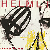 Play & Download Strap It On by Helmet | Napster