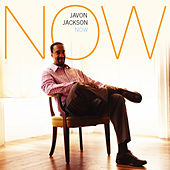 Play & Download NOW by Javon Jackson | Napster