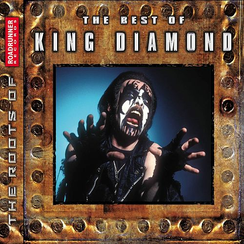 Play & Download The Best Of King Diamond by King Diamond | Napster