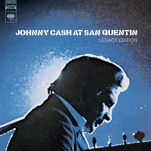 Play & Download At San Quentin by Johnny Cash | Napster