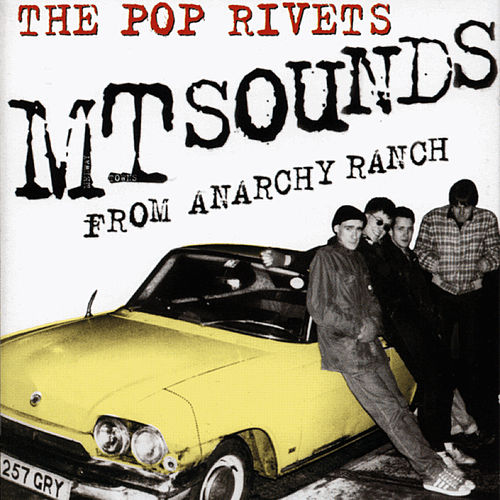 Play & Download MT Sounds From Anarchy Ranch by Pop Rivets | Napster