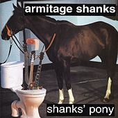 Play & Download Shank's Pony by Armitage Shanks | Napster