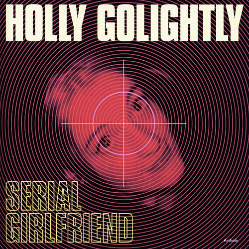 Play & Download Serial Girlfriend by Holly Golightly | Napster