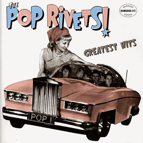 Play & Download Greatest Hits by Pop Rivets | Napster