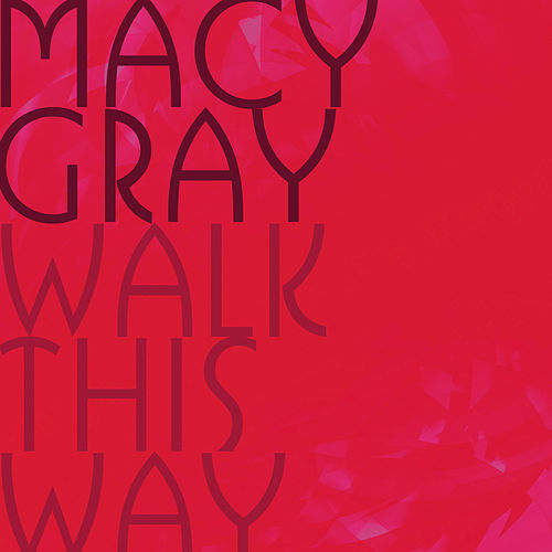 Play & Download Walk This Way by Macy Gray   Napster