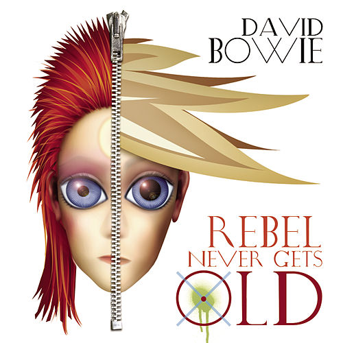 Play & Download Rebel Never Gets Old (Radio Mix) by David Bowie | Napster