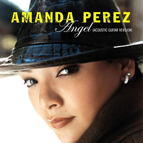 Play & Download Angel (Acoustic Guitar Version) by Amanda Perez | Napster