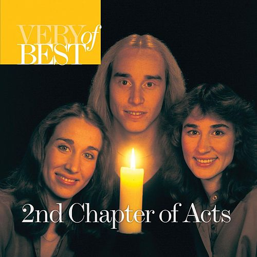 Play & Download Very Best Of 2nd Chapter Of Acts by 2nd Chapter of Acts | Napster