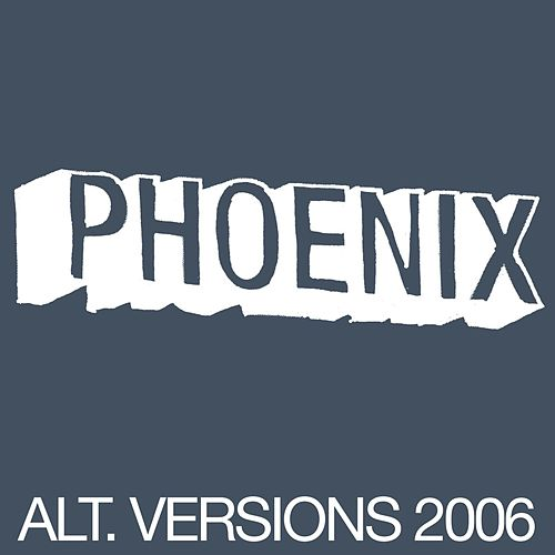 Alt Versions 2006 by Phoenix