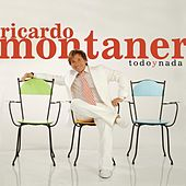 Play & Download Todo Y Nada (EP) by Ricardo Montaner | Napster