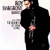 Play & Download With The Tenors Of Our Time by Roy Hargrove | Napster