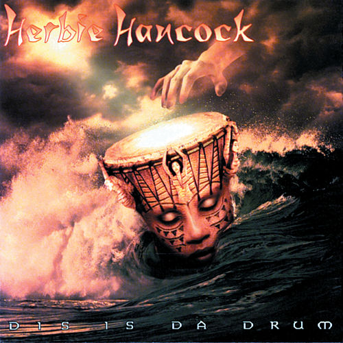 Dis Is Da Drum by Herbie Hancock
