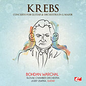 Play & Download Krebs: Concerto for Guitar and Orchestra in G Major (Digitally Remastered) by Jozef Zsapka | Napster
