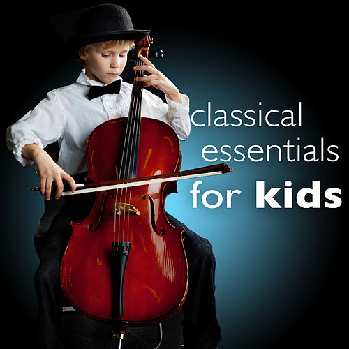 Classical Essentials for Kids - Smart Study Intelligence Brain Power by Various Artists