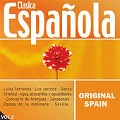 Play & Download Original Spain: Clásica Española Vol.2 by Orquesta Lírica de Barcelona | Napster