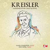 Play & Download Kreisler: Liebesfreud for Violin and Piano (Digitally Remastered) by Erich Appel | Napster