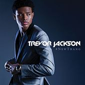 Play & Download #NewThang by Trevor Jackson | Napster