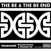 Play & Download The Be And The Be End by Main$treaM | Napster
