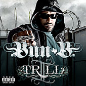 Play & Download II Trill (Explicit) by Bun B | Napster