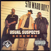 Play & Download Usual Suspects (Screwed) by 5th Ward Boyz | Napster