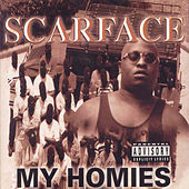 My Homies by Scarface