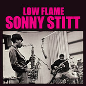 Play & Download Low Flame (Bonus Track Version) by Sonny Stitt | Napster