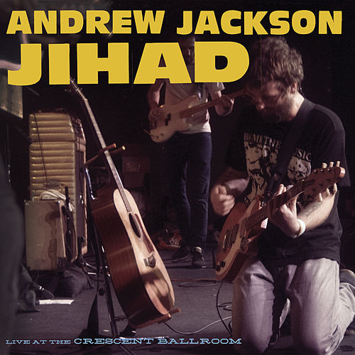 Play & Download Live at the Crescent Ballroom by Andrew Jackson Jihad | Napster