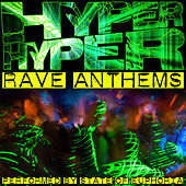 Play & Download Hyper Hyper: Rave Anthems by State Of Euphoria | Napster