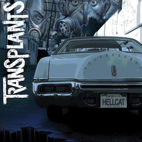 Play & Download Transplants by Transplants | Napster