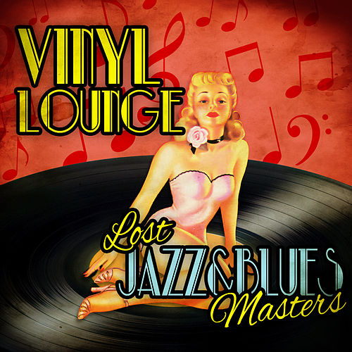 Play & Download Vinyl Lounge - Lost Jazz & Blues Masters by Various Artists | Napster