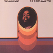 The Awakening by Ahmad Jamal