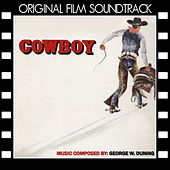 Cowboy (Original Film Soundtrack) by George Duning