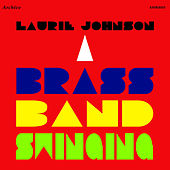 A Brass Band Swinging by Laurie Johnson