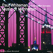 Play & Download Music of Manhattan by Paul Whiteman | Napster
