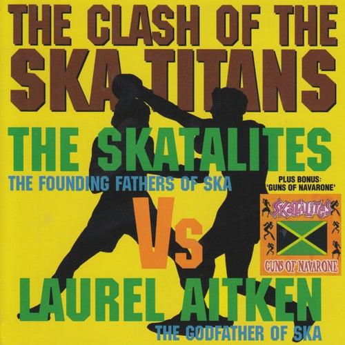 Clash of the Ska Titans/Guns of Navarone by The Skatalites